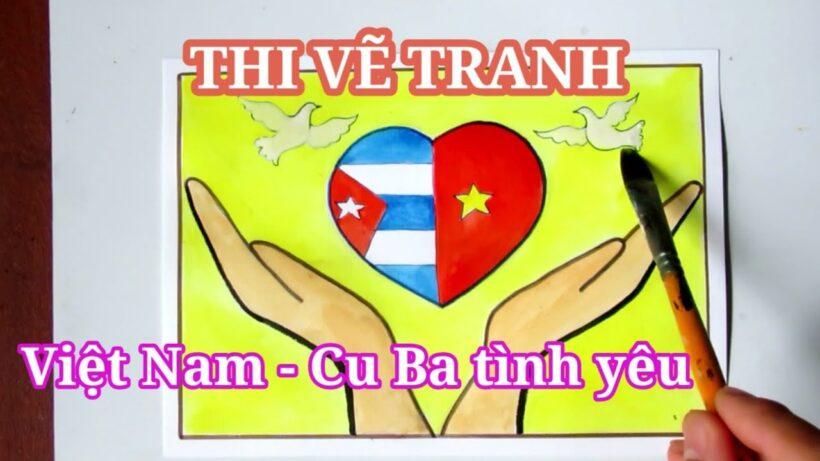 Thi Vẽ tranh tình hữu nghị Việt Nam - Cuba