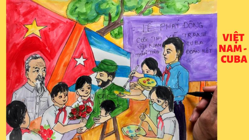 Vẽ tranh tình hữu nghị Việt Nam - Cuba