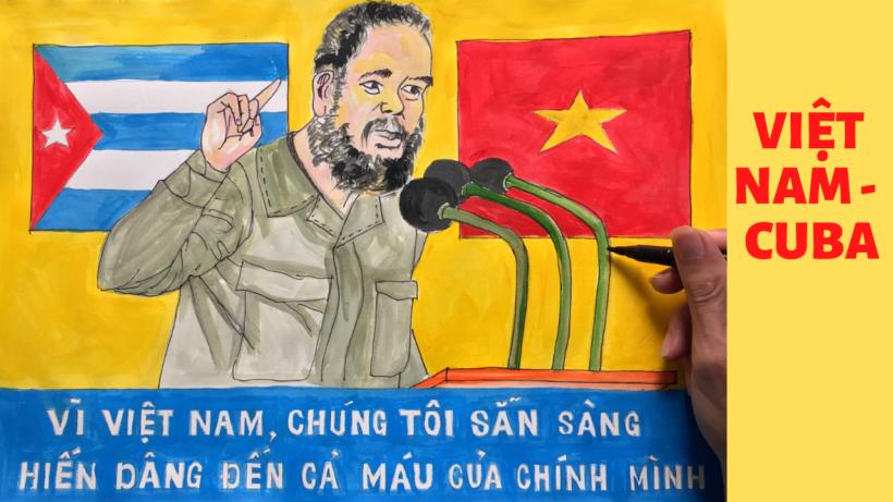 Vẽ tranh tình hữu nghị Việt Nam - Cuba sẵn sàng hiến dâng cả máu của mình