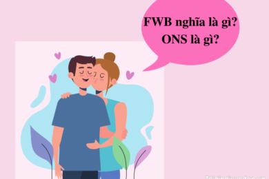 FWB nghĩa là gì ONS là gì